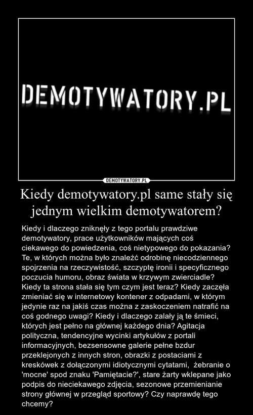 Kiedy demotywatory.pl same stały się jednym wielkim demotywatorem?