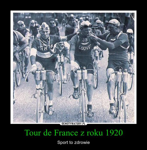 Tour de France z roku 1920 – Sport to zdrowie