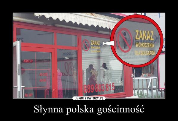 Słynna polska gościnność –