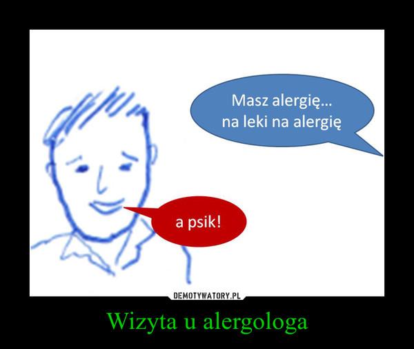 Wizyta u alergologa –