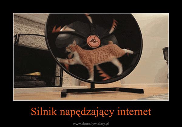 Silnik napędzający internet –