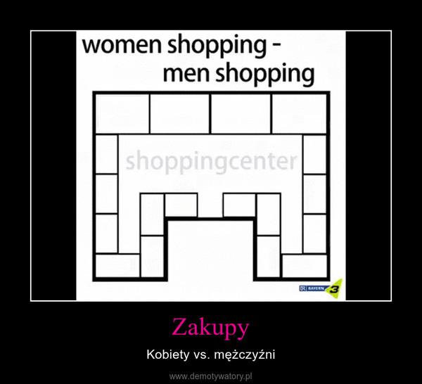 Zakupy – Kobiety vs. mężczyźni
