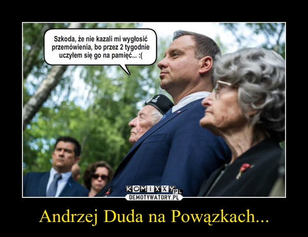 Andrzej Duda na Powązkach... –