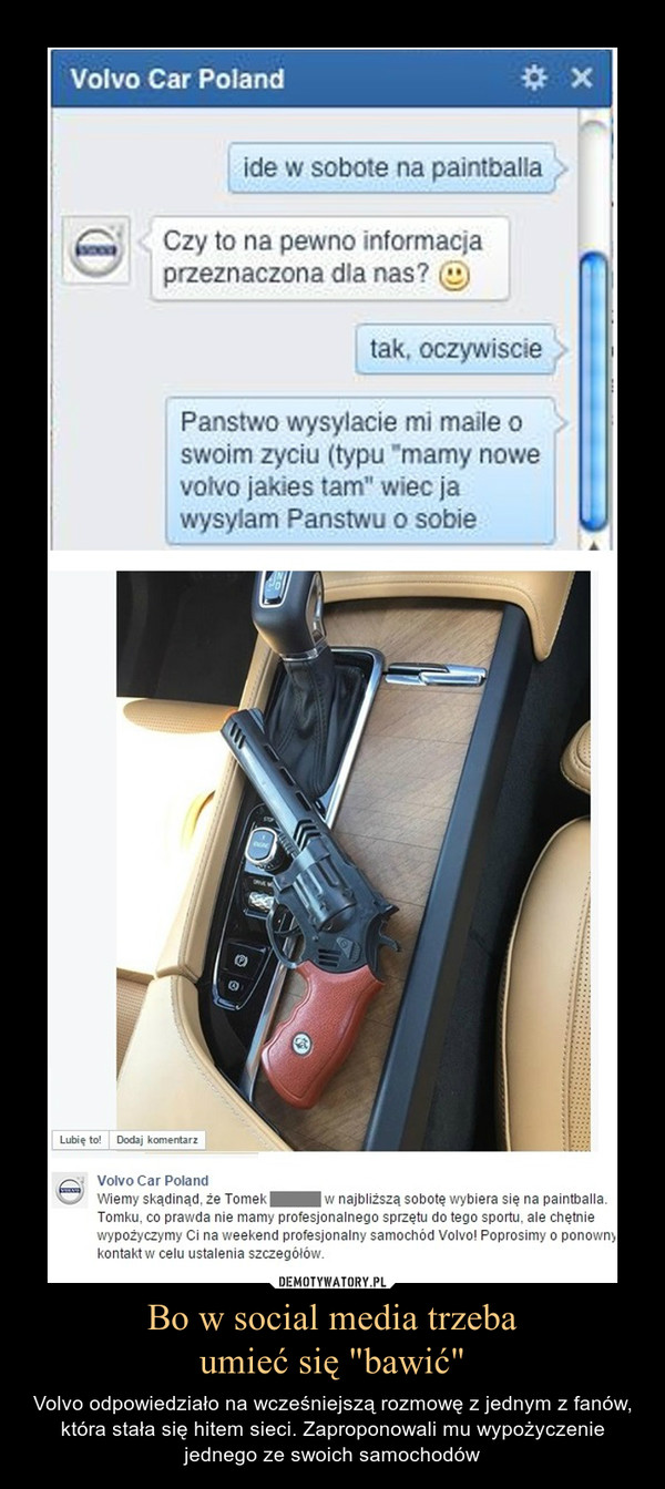 """Bo w social media trzebaumieć się """"bawić"""" – Volvo odpowiedziało na wcześniejszą rozmowę z jednym z fanów, która stała się hitem sieci. Zaproponowali mu wypożyczenie jednego ze swoich samochodów"""