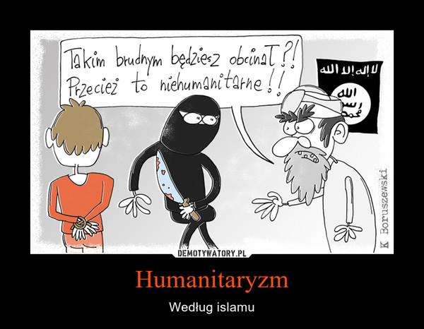 Humanitaryzm – Według islamu
