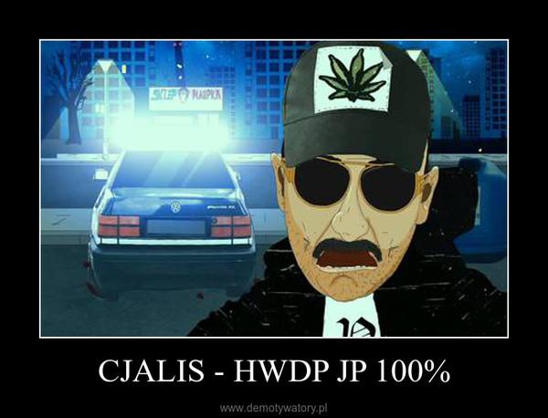CJALIS - HWDP JP 100% –