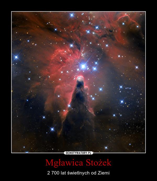 Mgławica Stożek – 2 700 lat świetlnych od Ziemi
