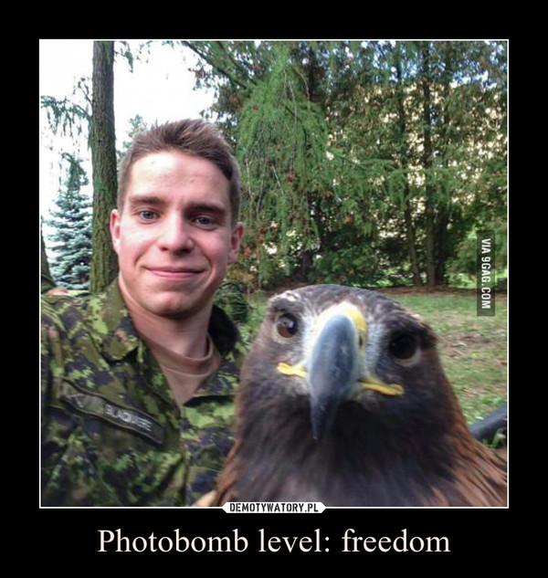 Photobomb level: freedom –