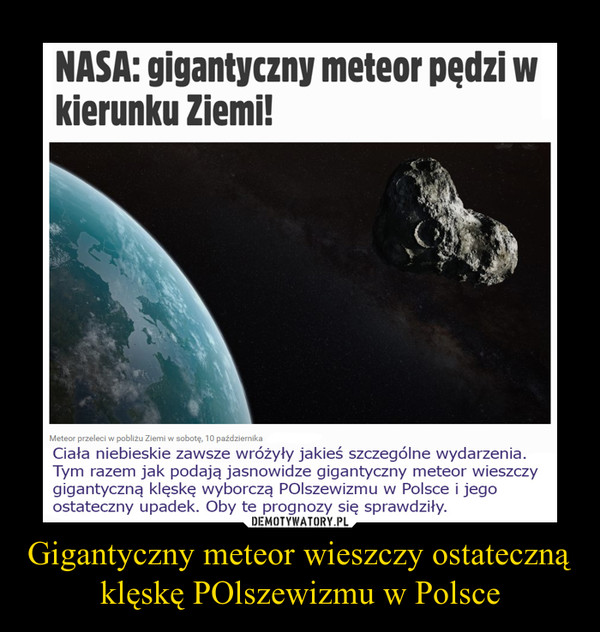 Gigantyczny meteor wieszczy ostateczną klęskę POlszewizmu w Polsce –