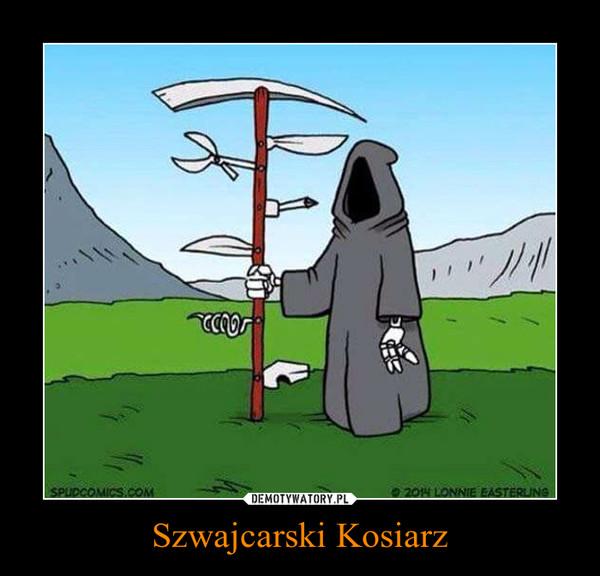 Szwajcarski Kosiarz –