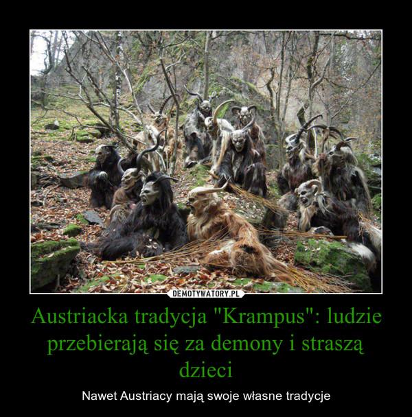"""Austriacka tradycja """"Krampus"""": ludzie przebierają się za demony i straszą dzieci – Nawet Austriacy mają swoje własne tradycje"""