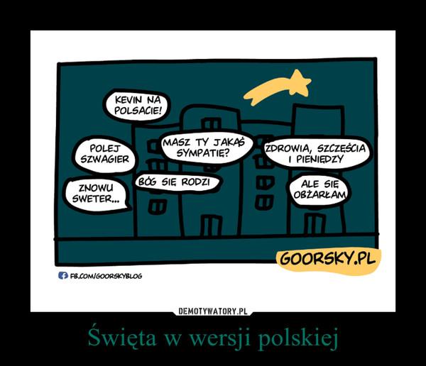Święta w wersji polskiej –