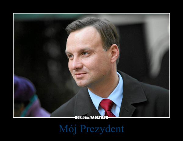 Mój Prezydent –