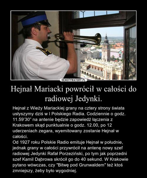 Hejnał Mariacki powrócił w całości do radiowej Jedynki.