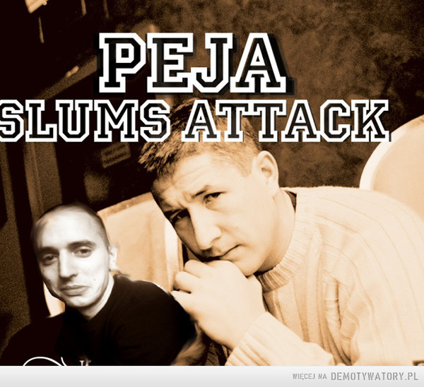 50 twarzy Peja – Pięćdziesiąt twarzy Peja