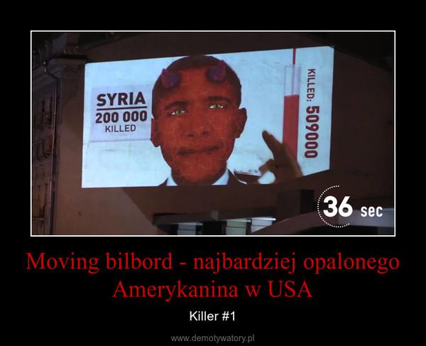 Moving bilbord - najbardziej opalonego Amerykanina w USA – Killer #1