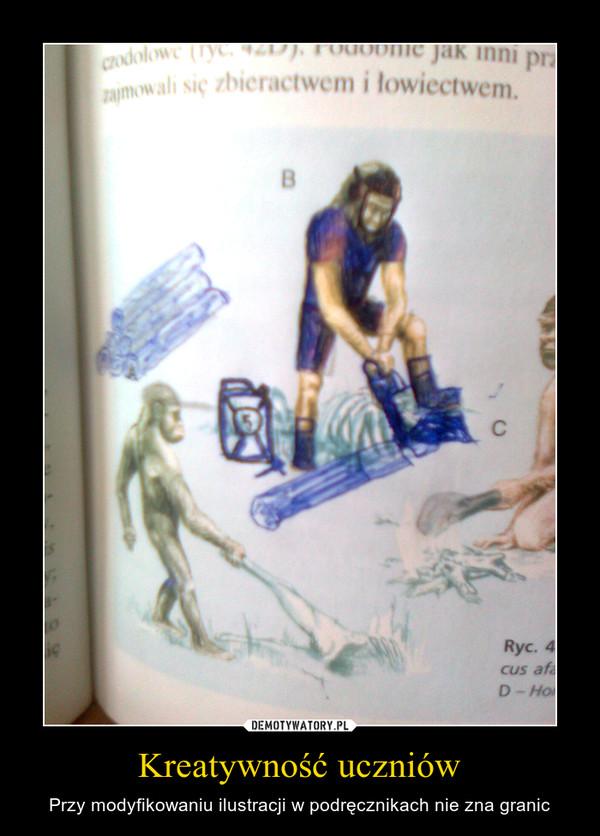 Kreatywność uczniów – Przy modyfikowaniu ilustracji w podręcznikach nie zna granic