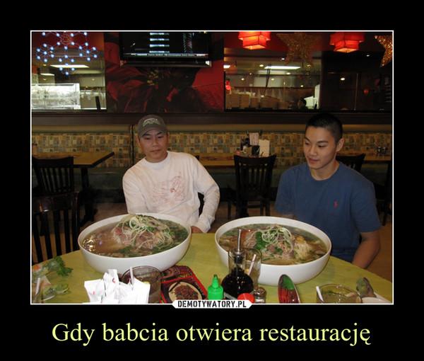 Gdy babcia otwiera restaurację –