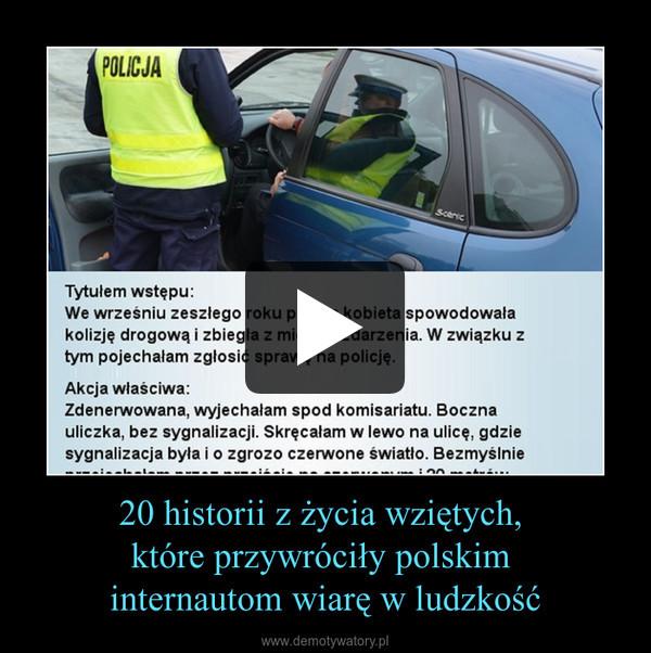 20 historii z życia wziętych, które przywróciły polskim internautom wiarę w ludzkość –