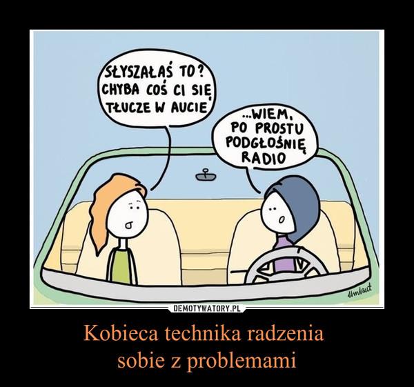 Kobieca technika radzenia sobie z problemami –
