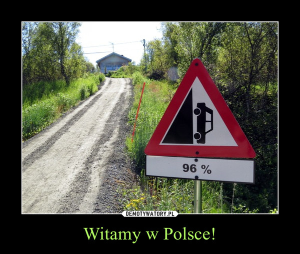 Witamy w Polsce! –