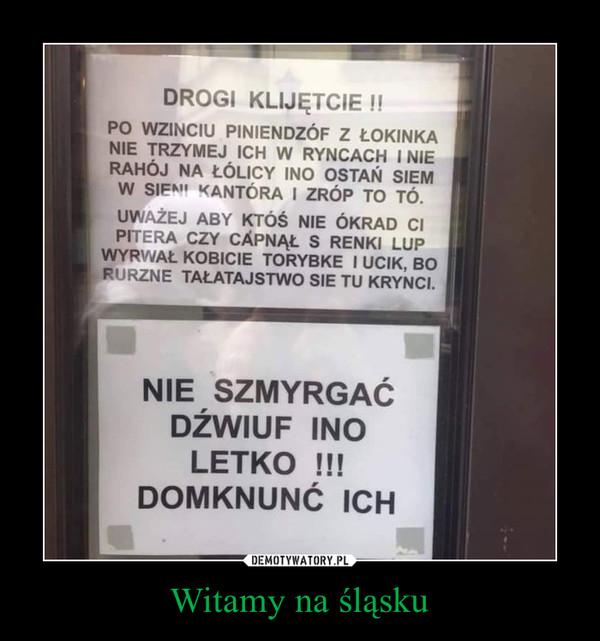 Witamy na śląsku –