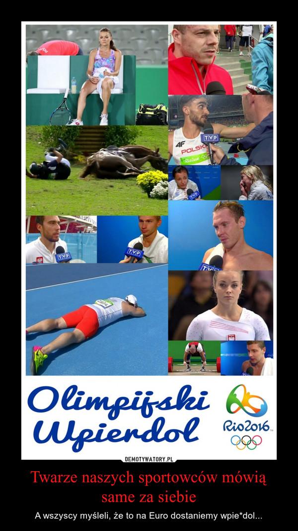 Twarze naszych sportowców mówią same za siebie – A wszyscy myśleli, że to na Euro dostaniemy wpie*dol...