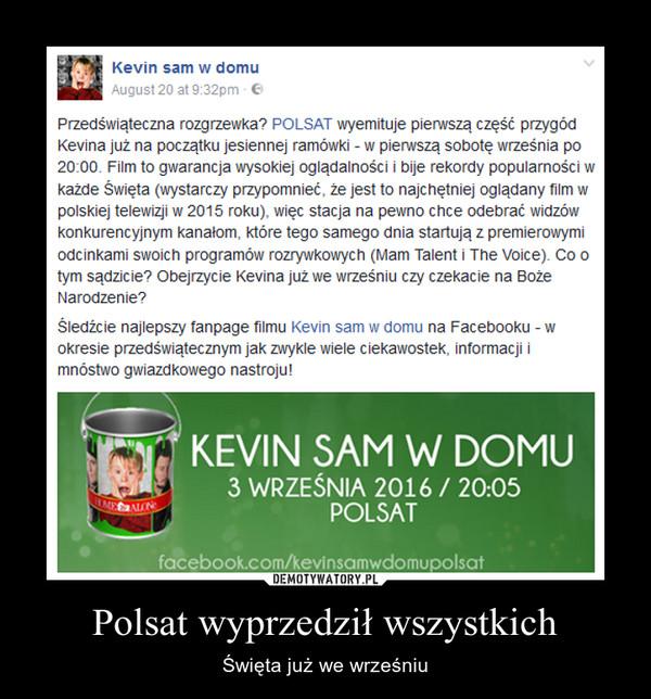 Polsat wyprzedził wszystkich – Święta już we wrześniu