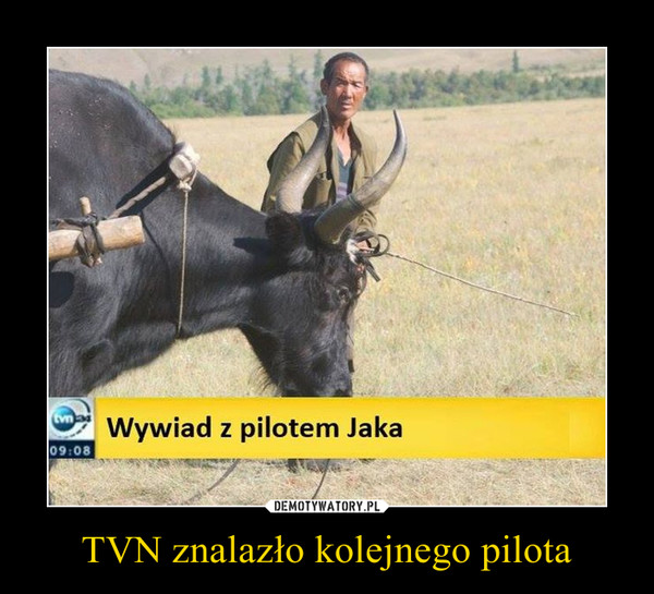 TVN znalazło kolejnego pilota –