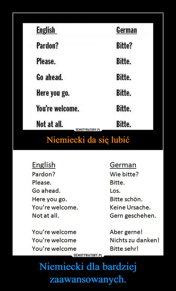 Niemiecki dla bardziej zaawansowanych. –