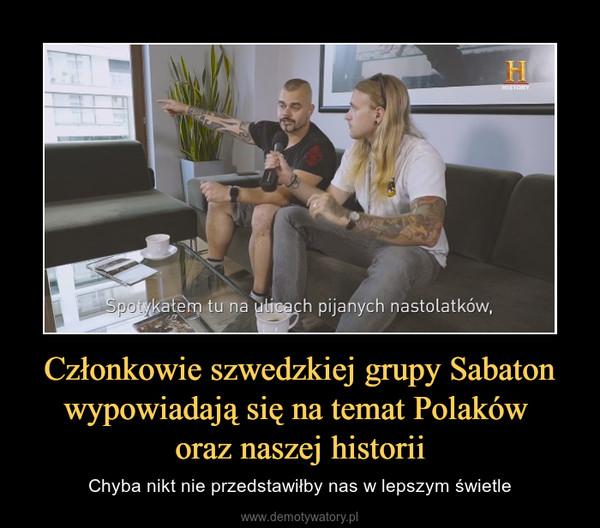 Członkowie szwedzkiej grupy Sabaton wypowiadają się na temat Polaków oraz naszej historii – Chyba nikt nie przedstawiłby nas w lepszym świetle