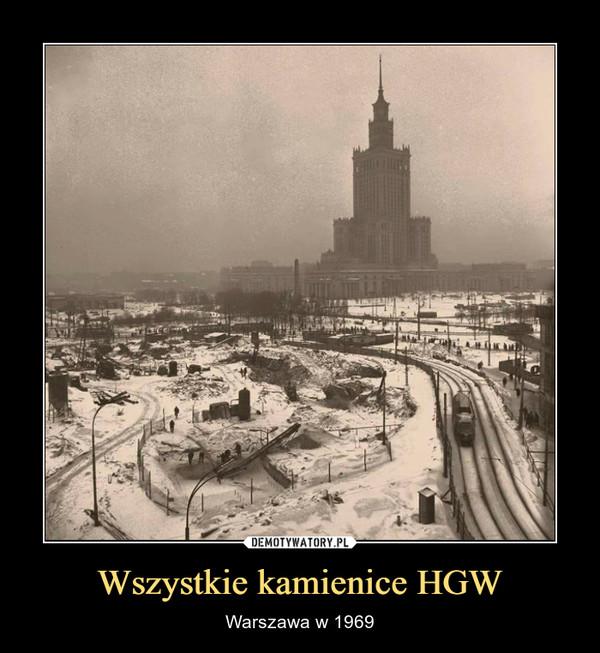 Wszystkie kamienice HGW – Warszawa w 1969
