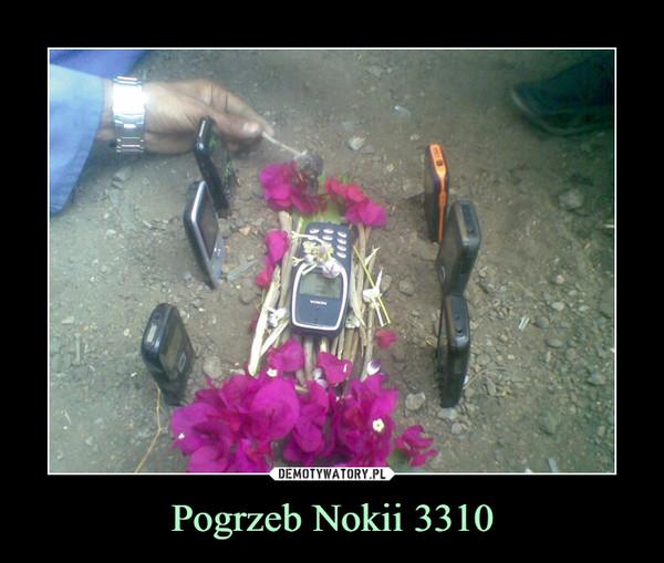 Pogrzeb Nokii 3310 –