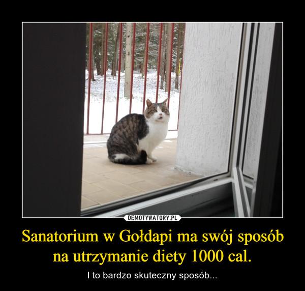 Sanatorium w Gołdapi ma swój sposób na utrzymanie diety 1000 cal. – I to bardzo skuteczny sposób...