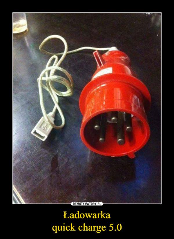 Ładowarkaquick charge 5.0 –