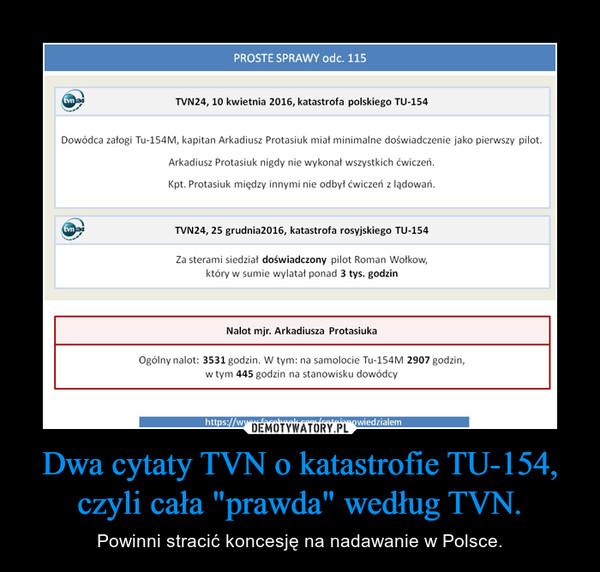 """Dwa cytaty TVN o katastrofie TU-154, czyli cała """"prawda"""" według TVN. – Powinni stracić koncesję na nadawanie w Polsce."""