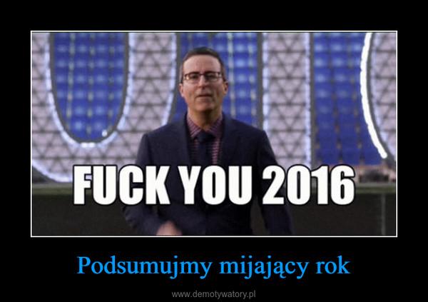 Podsumujmy mijający rok –