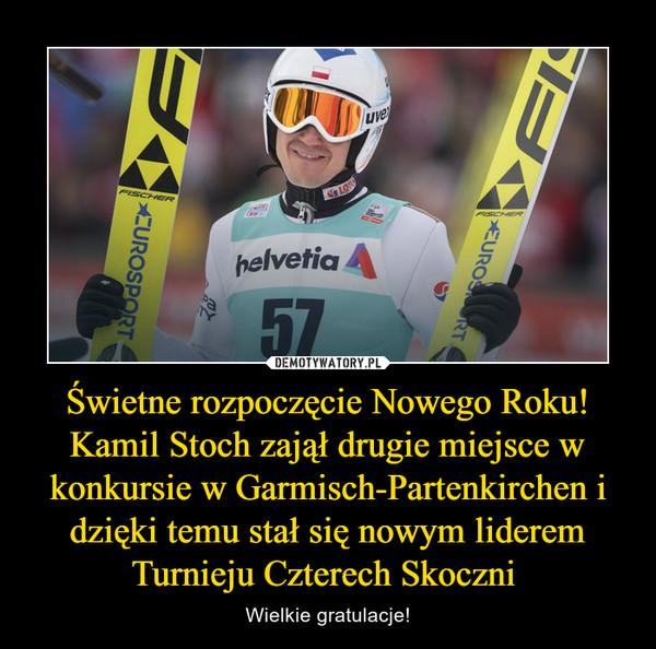 Świetne rozpoczęcie Nowego Roku! Kamil Stoch zajął drugie miejsce w konkursie w Garmisch-Partenkirchen i dzięki temu stał się nowym liderem Turnieju Czterech Skoczni  – Wielkie gratulacje!