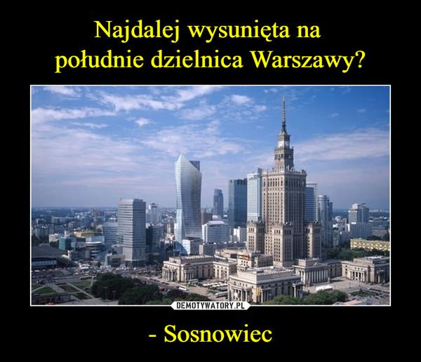 - Sosnowiec –