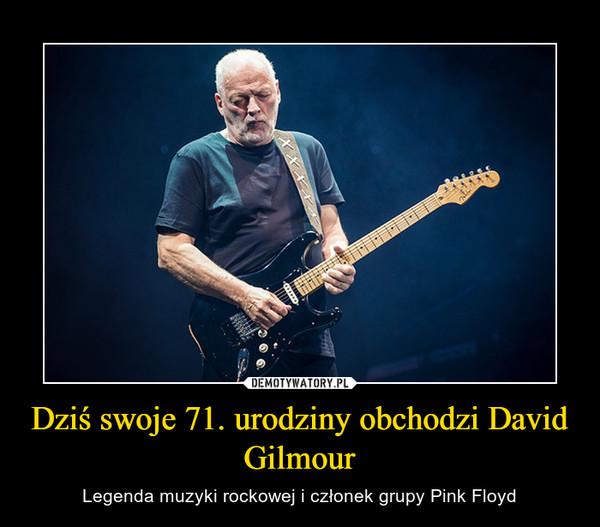 Dziś swoje 71. urodziny obchodzi David Gilmour – Legenda muzyki rockowej i członek grupy Pink Floyd