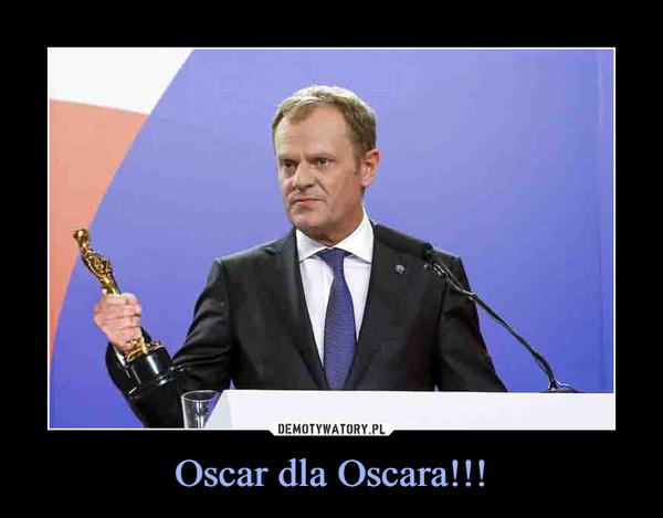 Oscar dla Oscara!!! –