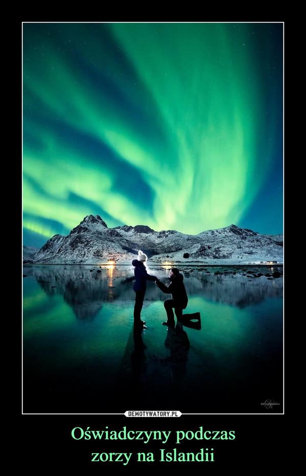 Oświadczyny podczaszorzy na Islandii –