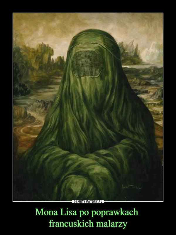 Mona Lisa po poprawkach francuskich malarzy –