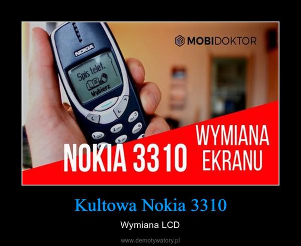 Kultowa Nokia 3310 – Wymiana LCD
