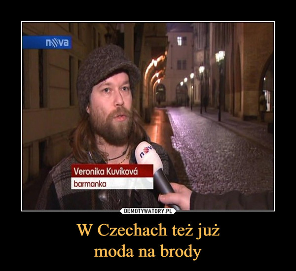 W Czechach też jużmoda na brody –  Veronika Kuvikovabarmanka