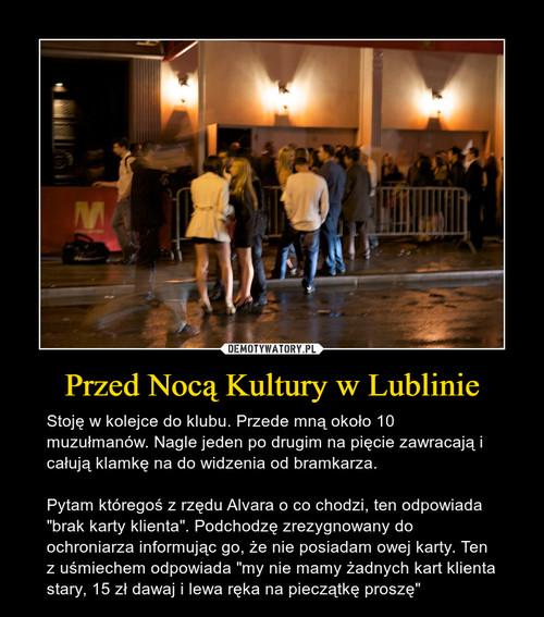 Przed Nocą Kultury w Lublinie