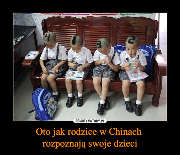 Oto jak rodzice w Chinach rozpoznają swoje dzieci –