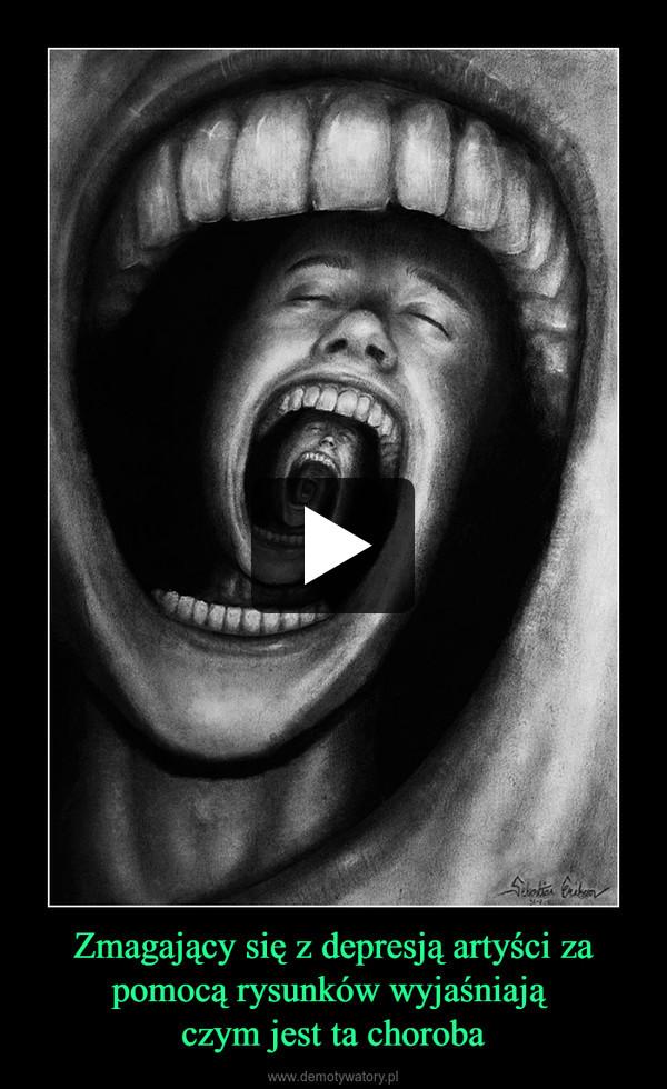 Zmagający się z depresją artyści za pomocą rysunków wyjaśniają czym jest ta choroba –