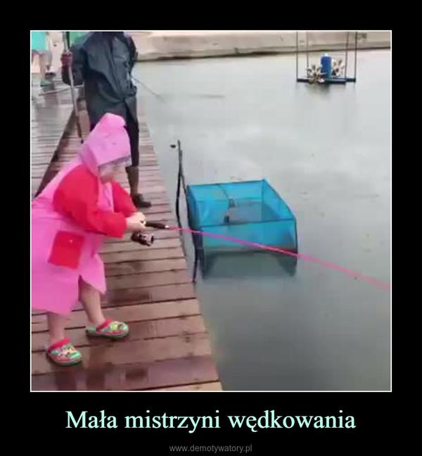 Mała mistrzyni wędkowania –