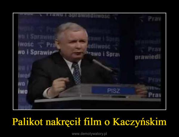 Palikot nakręcił film o Kaczyńskim –